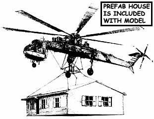 Sikorsky S-64 with house
